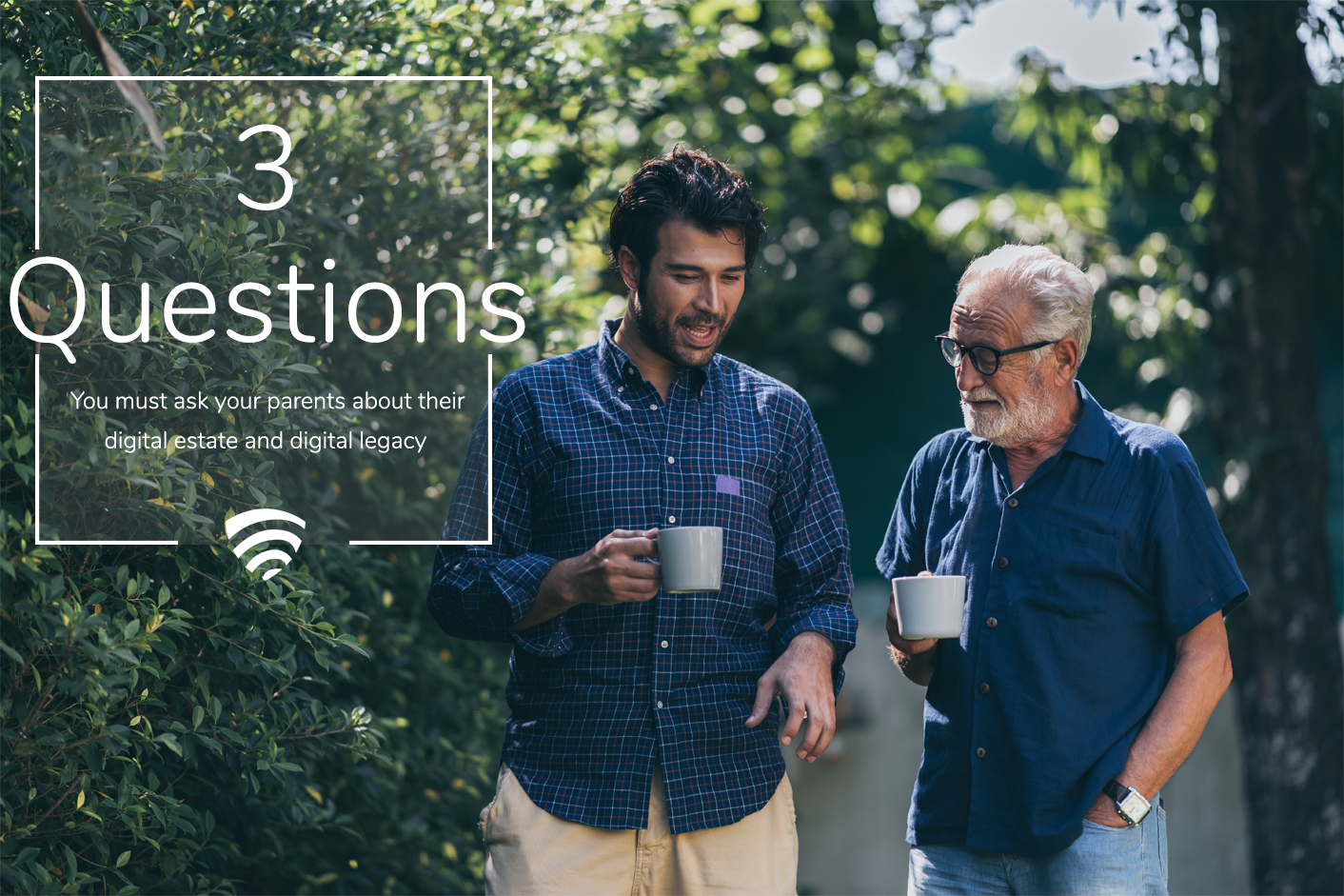 Talking With Your Parents Of End Of Life Plans, Future Planning, Digital Parents, Digital Legacy, Digital Estate, Digital Legacy Planning, Digital Estate Planning, Info Vault, Important Files, Digital Death, End-of-Life Services, Your Legacy, Legacy Planning, Estate Planning, Financial Planning